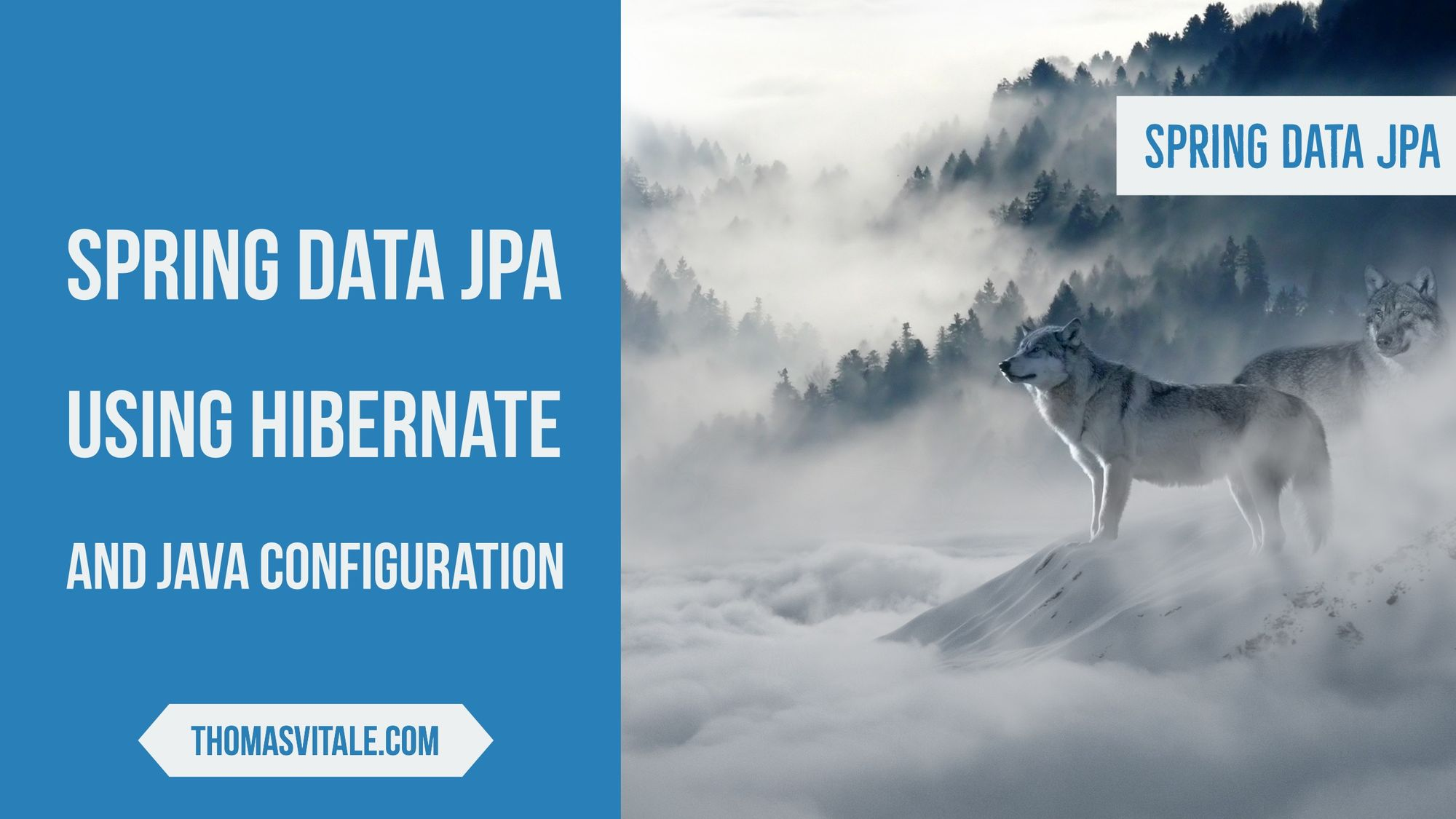 Spring Data JPA using Hibernate and Java Configuration - Thomas Vitale