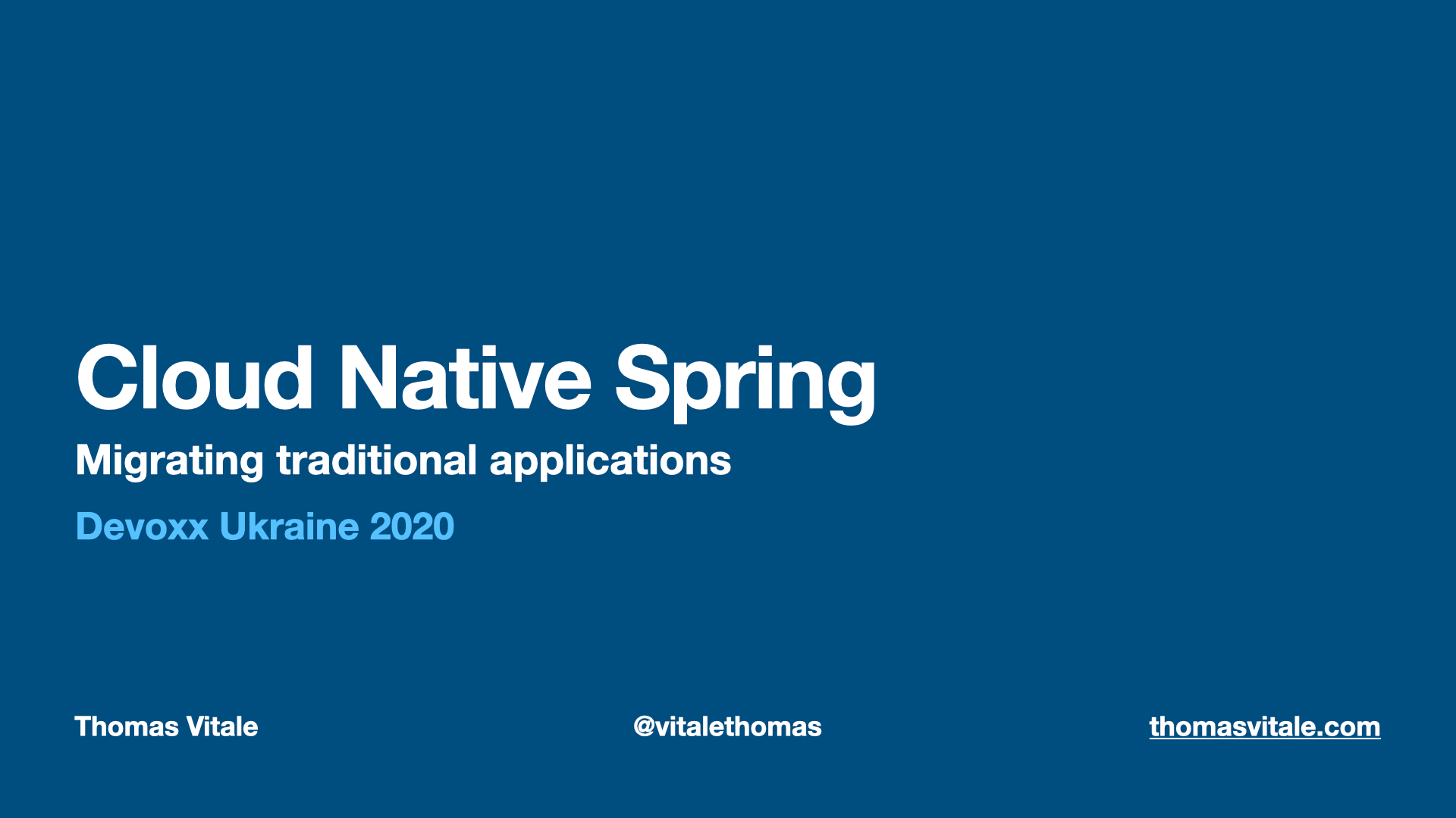 "Devoxx Ukraine 2020: ""Cloud Native Spring - Migrating traditional apps"" (Talk)"
